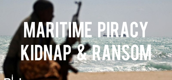 Kidnap And Ransom Maritime Piracy