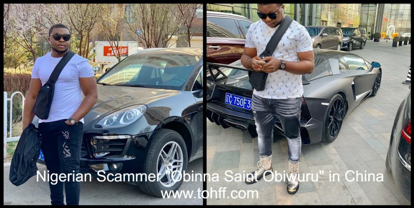Nigerian Scammer Obinna Saint Obiwuru in China