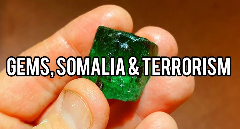Gemstones, ISIL Somalia and Al-shabaab